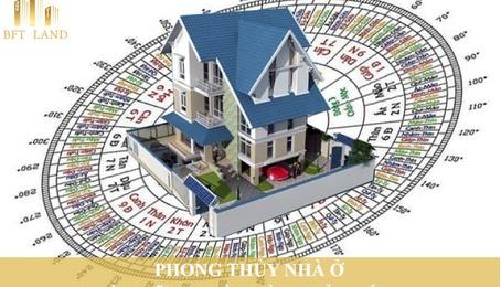 PHONG THỦY NHÀ Ở VÀ NHỮNG ĐIỀU CẦN PHẢI BIẾT